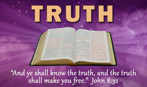 God's Word is the truth - Chattahoochee Church of Christ